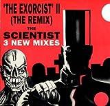 Scientist, The - The Exorcist II (The Remix) - Kickin Records - KICK ITR