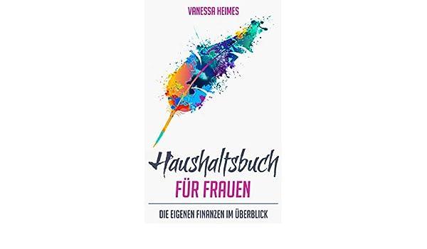 173fb684df7456 Amazon.com  Haushaltsbuch für Frauen - Die eigenen Finanzen im ...