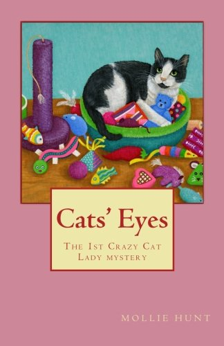Cats' Eyes (Crazy Cat Lady mysteries) (Volume 1)
