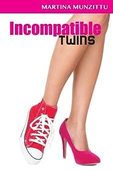 Incompatible Twins by [Munzittu, Martina]