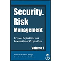 Security and Risk Management: Critical Reflections and International Perspectives: Volume 1