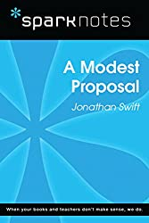 A Modest Proposal (SparkNotes Literature Guide) (SparkNotes Literature Guide Series)
