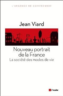 Nouveau portrait de la France : la société des modes de vie