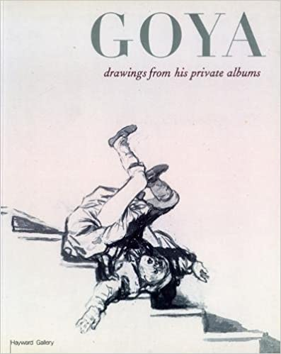 Goya Drawings from His Private Albums
