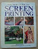 The New Guide to Screenprinting