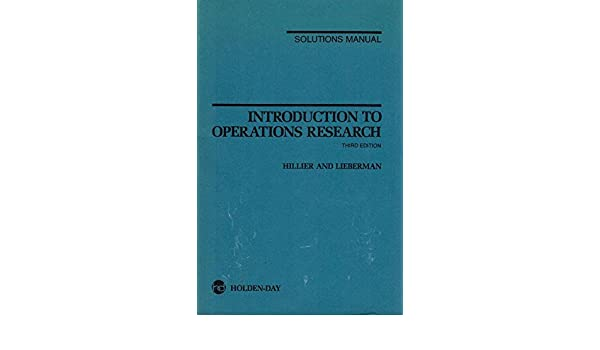 Amazon solutions manual for introduction to operations research amazon solutions manual for introduction to operations research 9780816238682 fredericks hillier george j lieberman books fandeluxe Choice Image