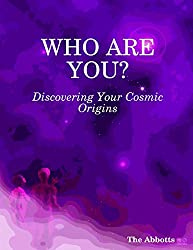 Who Are You? : Discovering Your Cosmic Origins