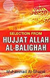 img - for Hujjat Allah Al - Balighah - Selections book / textbook / text book