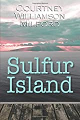 Sulfur Island (The Grace Family Chronicles) Paperback