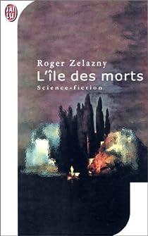 L'île des morts par Zelazny