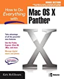How to Do Everything with Mac OS X Panther, Kirk McElhearn, 007225355X