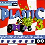 Plastic Compilation Volume 3 by Various ArtistsThis third collection in Nettwork Records' Plastic series boasts the same qualities as volume 1 and volume 2: gifted DJs, driving danceability and a solid selection of material, ripe for the mixing. Kick...