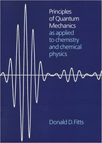 Principles Of Quantum Mechanics: As Applied To Chemistry And Chemical Physics Free Download