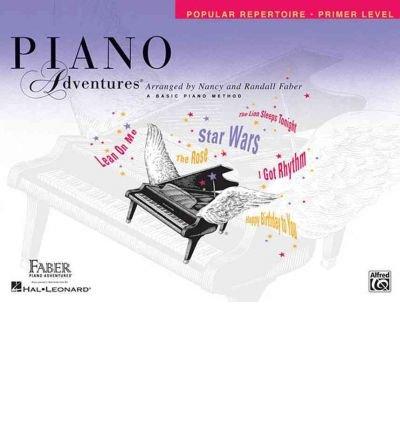 [(Faber Piano Adventures: Primer Level - Popular Repertoire Book)] [Author: Nancy Faber] published on (July, (Popular Repertoire Primer)