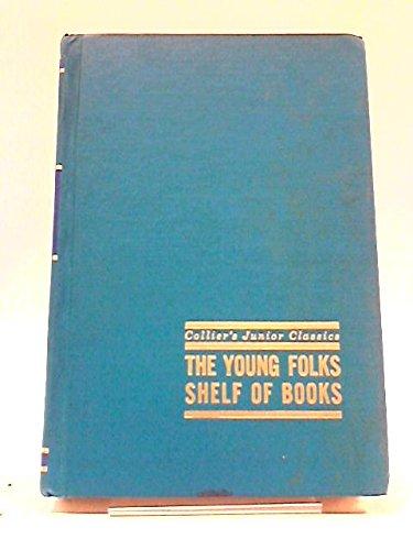 Collier's Junior Classics: The Young Folks Shelf of Books Vol. 1 A-B-C-Go!