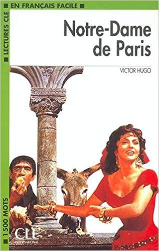 Amazon Fr Notre Dame De Paris Niveau 3 Lecture Cle En