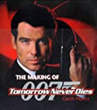 "The Making of ""Tomorrow Never Dies"", Garth Pearce, 075221134X"