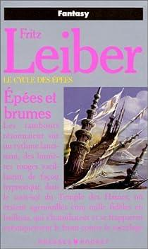 Le Cycle des épées, tome 3 : Epées et brumes par Leiber