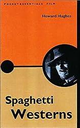 Spaghetti Westerns (Pocket Essentials)
