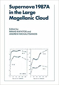 Supernova 1987a in Magellanic Cloud: Proceedings of the Fourth George Mason Astrophysics Workshop held at the George Mason University, Fairfax, Viginia, 12-14 October, 1987