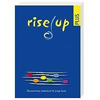 rise up plus: Ökumenisches Liederbuch