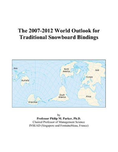 The 2007-2012 World Outlook for Traditional Snowboard ()