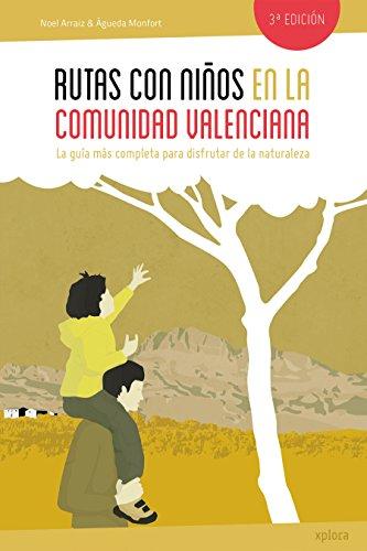 Rutas Con Niños En La Comunidad Valenciana
