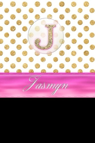 Jasmyn: Personalized Lined Journal Diary Notebook 150 Pages, 6