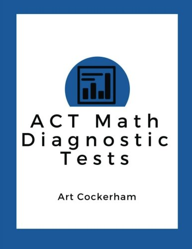 ACT Math Diagnostic Tests