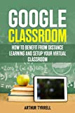 Google Classroom: How to Benefit from Distance