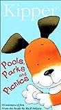 Kipper - Pools, Parks & Picnics [VHS]