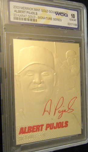 LOUIS CARDINALS SIGNATURED WCG GEM-MT 10 23KT GOLD CARD! ABERT PUJOLS 2003 ST