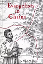 Evangelists in Chains by Elizabeth Wagler