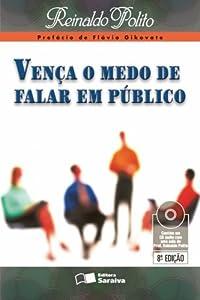 Vença o Medo de Falar em Público by Saraiva