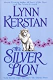 The Silver Lion, Lynn Kerstan, 0739438352