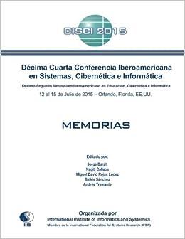 Décima Cuarta Conferencia Iberoamericana en Sistemas, Cibernética e ...