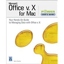 Microsoft Office v. X for Mac Power User's Guide