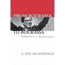 From Bourassa to Bourassa: Wilderness to Restoration, Second Edition