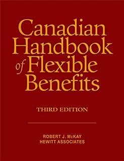 The handbook of employee benefits health and group benefits 7e canadian handbook of flexible benefits fandeluxe Images