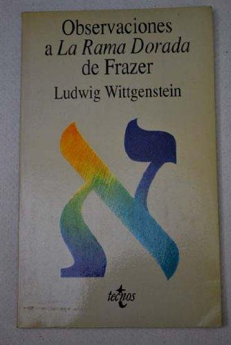 Observaciones a La Rama Dorada De Frazer / Comments on the Frazer's Golden Bough (Filosofia) (Portuguese Edition) pdf
