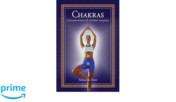 Chakras (Spanish Edition): Sebastian Ross: 9789871257041 ...