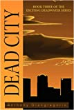 Deadcity (Deadwater Series, Anthony Giangregorio, 1935458086