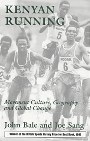 Book Kenyan Running: Movement Culture, Geography and Global Change