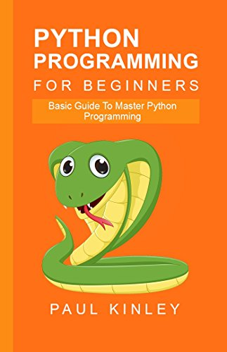 python-programming-for-beginners-basic-guide-to-master-python-programming