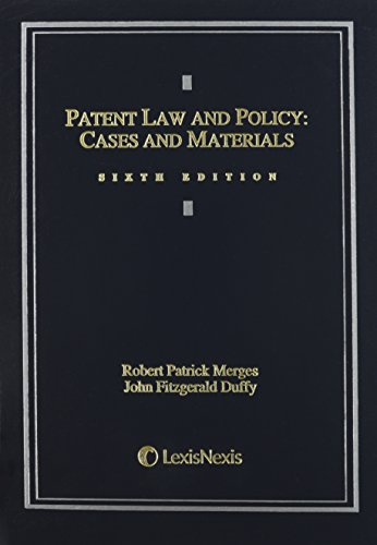 Patent Law and Policy: Cases and Materials (2013)