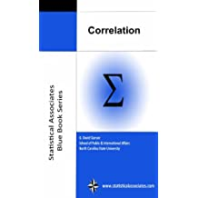 "Correlation (Statistical Associates ""Blue Book"" Series Book 3)"