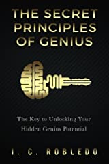 Unlock the Hidden Powers of Your Mind These secret principles of genius have been hidden, lost, or even forgotten through time. They have played a critical role in the greatest achievements of humanity, yet most of us are unaware of them. Now...