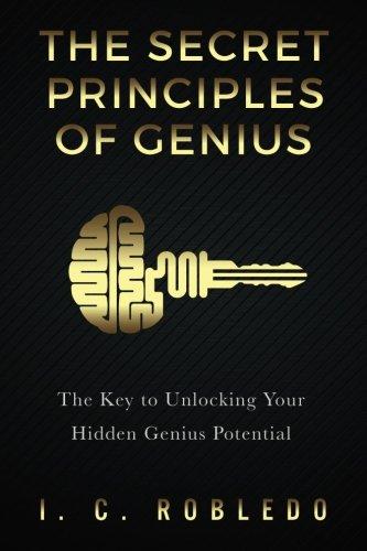 the-secret-principles-of-genius-the-key-to-unlocking-your-hidden-genius-potential