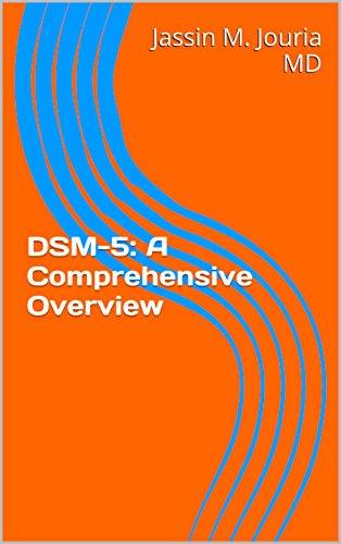 dsm-5-a-comprehensive-overview