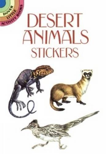 (Desert Animals Stickers (Dover Little Activity Books Stickers))